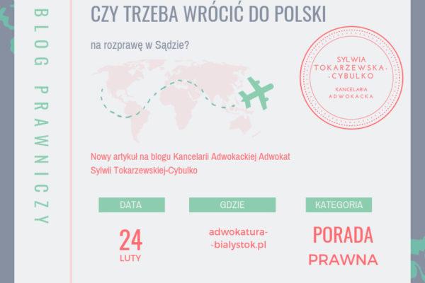 Prawo rodzinne dla Polonii - Czy trzeba zjawić się na rozprawie mieszkając za granicą