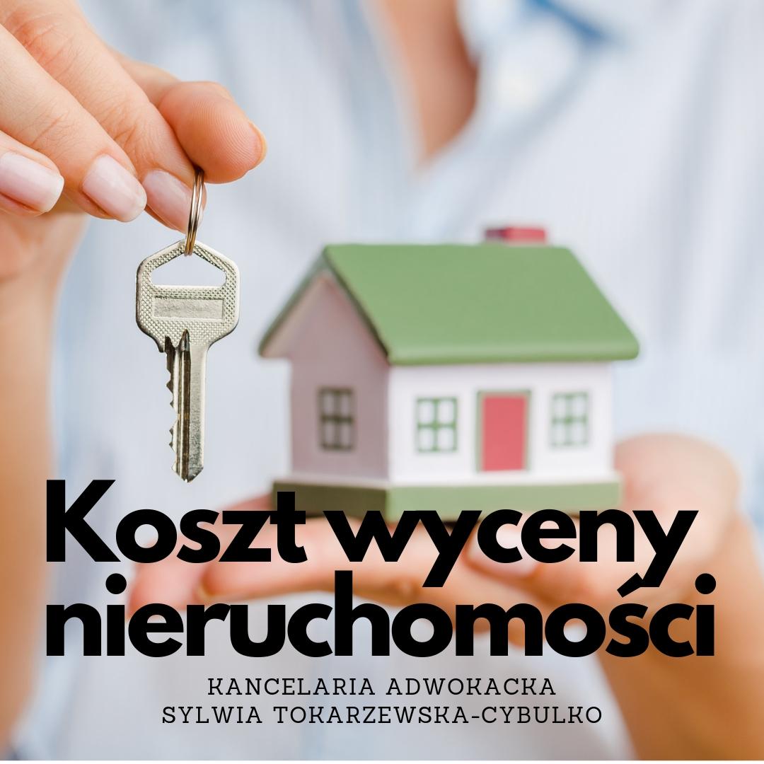 Prawnik Białystok - Ile kosztuje wycena nieruchomości przy podziale majątku
